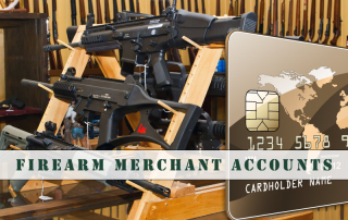Firearm Merchant Accounts